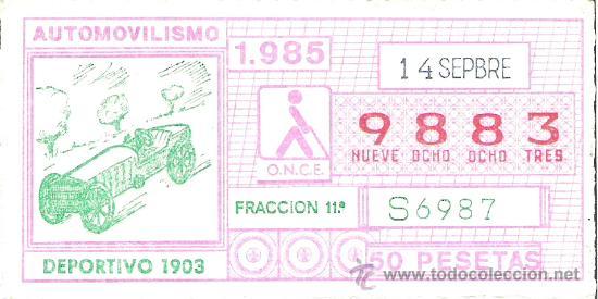 1 CUPON DE LA ONCE - 14 SEPTIEMBRE 1985 - AUTOMOVILISMO - COCHES ANTIGUOS - DEPORTIVO AÑO 1903 (Coleccionismo - Lotería - Cupones ONCE)