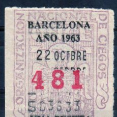 Cupones ONCE: CUPON ONCE, DELEGACION BARCELONA, Nº 481, 22 DE OCTUBRE DE 1963 (D). Lote 32857759
