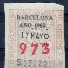 Cupones ONCE: CUPON ONCE, DELEGACION BARCELONA, Nº 973, 17 DE MAYO DE 1962 (U). Lote 32891640