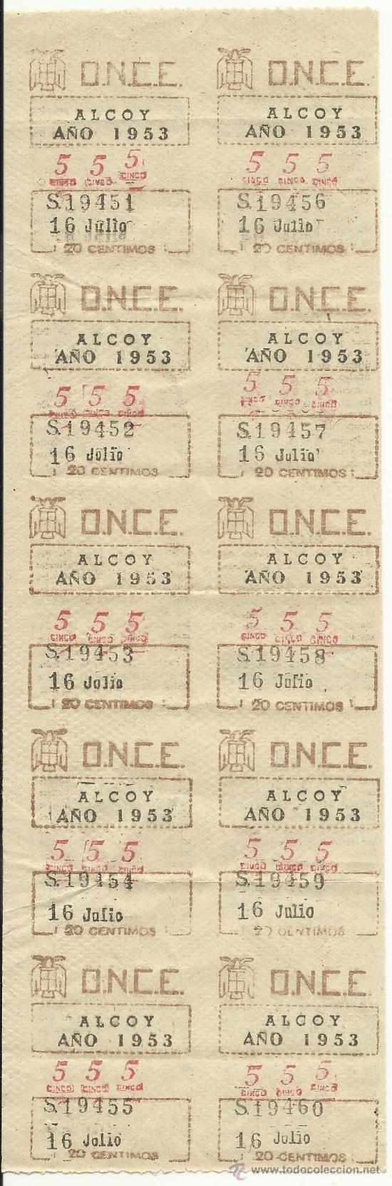 ANTIGUAS TIRAS ,SERIES DE LA ONCE ALCOY (ALICANTE)-AÑO 1953-16 DE JULIO. Nº 555 SERIE 19451-19460 (Coleccionismo - Lotería - Cupones ONCE)