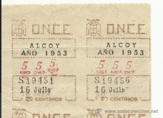 Cupones ONCE: ANTIGUAS TIRAS ,SERIES DE LA ONCE ALCOY (ALICANTE)-AÑO 1953-16 DE JULIO. Nº 555 SERIE 19451-19460 - Foto 3 - 34123953