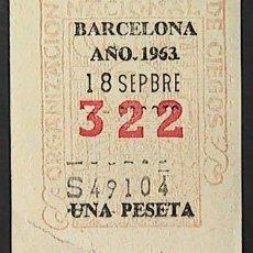 Cupones ONCE: CUPON ONCE, DELEGACION BARCELONA, Nº 322, 18 DE SEPTIEMBRE DE 1963 (W). Lote 34657094
