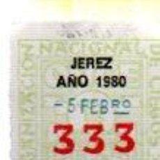 Cupones ONCE: LOTERÍA NACIONAL DE CIEGOS, CUPÓN ONCE, DELEGACIÓN DE JEREZ, 1980, 5 FEBRERO, Nº 333. Lote 34917857