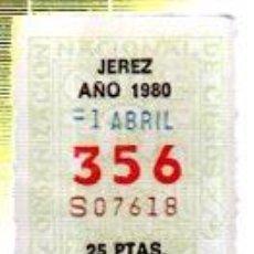 Cupones ONCE: LOTERÍA NACIONAL DE CIEGOS, CUPÓN ONCE, DELEGACIÓN DE JEREZ, 1980, 1 ABRIL, Nº 356. Lote 34917866