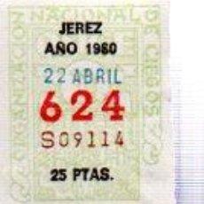 Cupones ONCE: LOTERÍA NACIONAL DE CIEGOS, CUPÓN ONCE, DELEGACIÓN DE JEREZ, 1980, 22 ABRIL, Nº 624. Lote 34917888