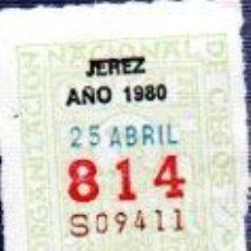 Cupones ONCE: LOTERÍA NACIONAL DE CIEGOS, CUPÓN ONCE, DELEGACIÓN DE JEREZ, 1980, 25 ABRIL, Nº 814. Lote 34917899