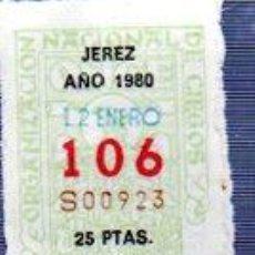 Cupones ONCE: LOTERÍA NACIONAL DE CIEGOS, CUPÓN ONCE, DELEGACIÓN DE JEREZ, 1980, 17 ENERO, Nº 106. Lote 34917970