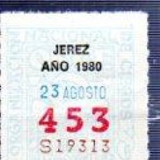 Cupones ONCE: LOTERÍA NACIONAL DE CIEGOS, CUPÓN ONCE, DELEGACIÓN DE JEREZ, 1980, 23 AGOSTO, Nº 453. Lote 34918017