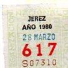 Cupones ONCE: LOTERÍA NACIONAL DE CIEGOS, CUPÓN ONCE, DELEGACIÓN DE JEREZ, 1980, 28 MARZO, Nº 617. Lote 34918057