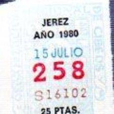 Cupones ONCE: LOTERÍA NACIONAL DE CIEGOS, CUPÓN ONCE, DELEGACIÓN DE JEREZ, 1980, 15 JULIO, Nº 258. Lote 34918094