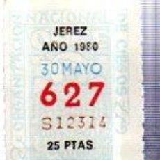 Cupones ONCE: LOTERÍA NACIONAL DE CIEGOS, CUPÓN ONCE, DELEGACIÓN DE JEREZ, 1980, 30 MAYO, Nº 627. Lote 34918133