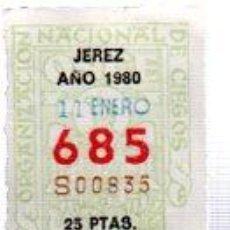 Cupones ONCE: LOTERÍA NACIONAL DE CIEGOS, CUPÓN ONCE, DELEGACIÓN DE JEREZ, 1980, 11 ENERO, Nº 685. Lote 34918151