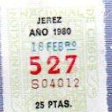 Cupones ONCE: LOTERÍA NACIONAL DE CIEGOS, CUPÓN ONCE, DELEGACIÓN DE JEREZ, 1980, 18 FEBRERO, Nº 527. Lote 34918182