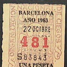 Cupones ONCE: CUPON ONCE, DELEGACION BARCELONA, Nº 481, 22 DE OCTUBRE DE 1963 (X). Lote 35871855