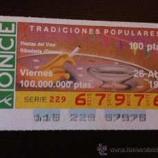 Cupones ONCE: CUPÓN DE LA ONCE. 26 DE ABRIL DE 1991. CAPICÚA. DEDICADO A LAS FIESTAS DEL VINO, RIBADAVIA.. Lote 36384782