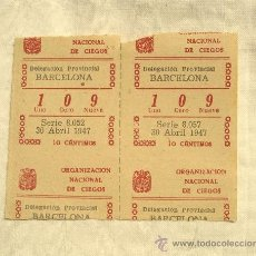 Cupones ONCE: 2 CUPONES ONCE, 30 DE ABRIL 1947 BARCELONA. Lote 36410578