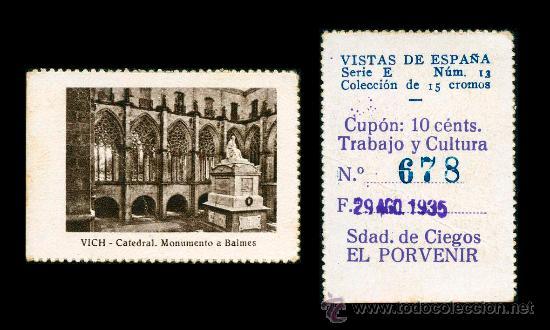 CRE1 CUPON SDAD. DE CIEGOS EL PORVENIR AÑO 1935 VICH (Coleccionismo - Lotería - Cupones ONCE)