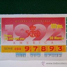 Cupones ONCE: QUINTO CENTENARIO AMERICA - 20 MARZO 1992 - ONCE - VIERNES - 97893.. Lote 37312937