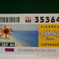 Cupones ONCE: LANZAROTE - ISLAS CANARIAS - RESERVA DE LA BIOSFERA - 22 SEPTIEMBRE 2006 - ONCE - VIERNES - 35364.. Lote 96085740