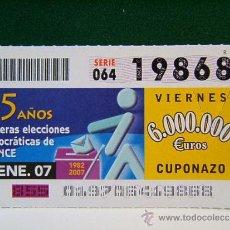 Cupones ONCE: 25 AÑOS PRIMERAS ELECCIONES DEMOCRATICAS DE LA ONCE - 1982/2007 - 19 ENERO 2007 - VIERNES - 19868.. Lote 37339394