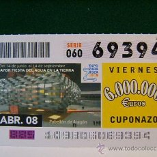 Cupones ONCE: LA MAYOR FIESTA DEL AGUA EN LA TIERRA-PABELLON DE ARAGON-EXPO ZARAGOZA-18 ABRIL 2008-ONCE- 69394.. Lote 37340417