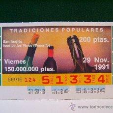 Cupones ONCE: SAN ANDRES ICOD DE LOS VINOS TENERIFE-TRADICIONES POPULARES -29 NOVIEMBRE 1991 -ONCE -VIERNES -51334. Lote 96085982
