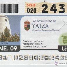 Cupones ONCE: CUPÓN DE LA ONCE - 28 DE ENERO DE 2009 - AYUNTAMIENTO DE YAIZA. Lote 39424044