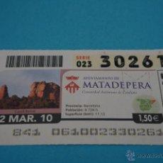 Cupones ONCE: CUPÓN DE LA ONCE:CIUDAD,MATADEPERA,(BARCELONA). Lote 43420794