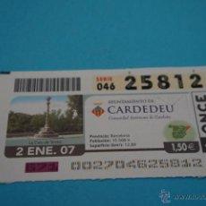 Cupones ONCE: CUPÓN DE LA ONCE:CIUDAD,CARDEDEU,(BARCELONA). Lote 43420876
