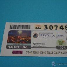 Cupones ONCE: CUPÓN DE LA ONCE:CIUDAD,ARENYS DE MAR,(BARCELONA). Lote 43420921