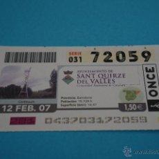 Cupones ONCE: CUPÓN DE LA ONCE:CIUDAD,SANT QUIRZE DEL VALLÈS,(BARCELONA). Lote 43420959
