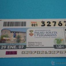 Cupones ONCE: CUPÓN DE LA ONCE:CIUDAD,PALAU-SOLITÀ I PLEGAMANS,(BARCELONA). Lote 43420967