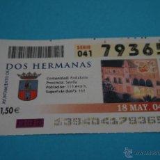 Cupones ONCE: CUPÓN DE LA ONCE:CIUDAD,DOS HERMANAS,(SEVILLA). Lote 43423252