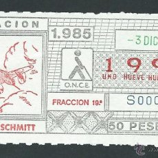 Cupones ONCE: CUPON ONCE 3 DICIEMBRE AÑO 1985 MESSERSCHMITT. Lote 34900322