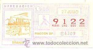 8-850627. CUPÓN ONCE DE 27-6-85. NAVEGACIÓN. TITANIC (Coleccionismo - Lotería - Cupones ONCE)
