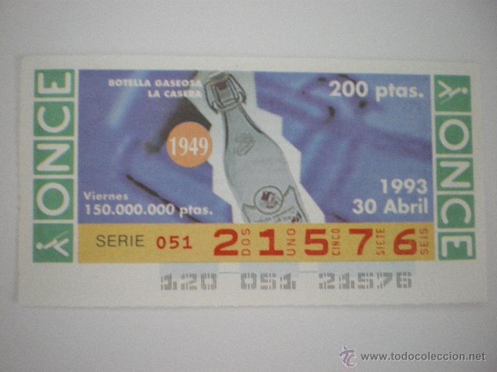 BOTELLA GASEOSA LA CASERA - 1949 - CUPÓN ONCE - 30/04/1993 (Coleccionismo - Lotería - Cupones ONCE)
