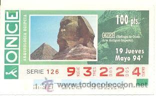 8-940519. CUPÓN ONCE DE 19-05-94. ARQUEOLOGÍA EGIPCIA. ESFINGE DE GIZEH (Coleccionismo - Lotería - Cupones ONCE)