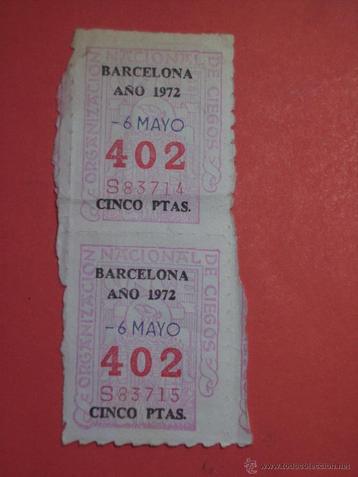 PAREJA VERTICAL DEL Nº 402 (BARCELONA 6 DE MAYO DE 1972) (Coleccionismo - Lotería - Cupones ONCE)
