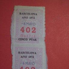 Cupones ONCE: PAREJA VERTICAL DEL Nº 402 (BARCELONA 6 DE MAYO DE 1972). Lote 47745181