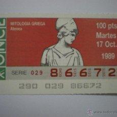 Cupones ONCE: MITOLOGÍA GRIEGA - ATENEA - CUPÓN ONCE - 17/10/1989. Lote 47931505