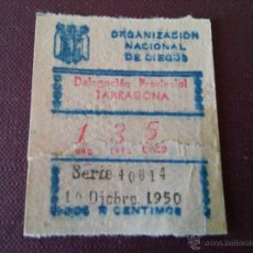 Cupones ONCE: TARRAGONA - CUPON ONCE - O9RGANIZACION NACIONAL DE CIEGOS - 16 DICIEMBRE 1950. Lote 48352103