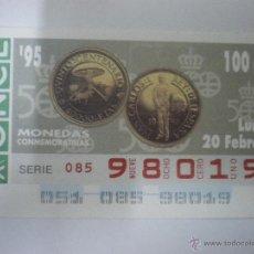 Cupones ONCE: QUINTO CENTENARIO - MONEDAS CONMEMORATIVAS - CUPÓN ONCE - 20/02/1995. Lote 48466852