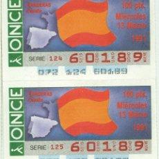 Cupones ONCE: 2 CUPONES DE LA ONCE - 13/03/1991 - BANDERA DE ESPAÑA. Lote 48581653