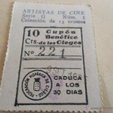 Cupones ONCE: ANTIGUO CUPON ANTERIORES ONCE 1935 FEDERACION HISPANICA DE CIEGOS ARTISTAS DE CINE DON ALBARADO. Lote 49092667