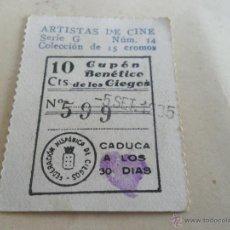 Cupones ONCE: ANTIGUO CUPON ANTERIORES ONCE 1935 FEDERACION HISPANICA DE CIEGOS ARTISTAS DE CINE CLAIRE THEVOR. Lote 49092789