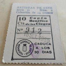 Cupones ONCE: ANTIGUO CUPON ANTERIORES ONCE 1935 FEDERACION HISPANICA DE CIEGOS ARTISTAS DE CINE JOAN BLONDELL. Lote 49092947