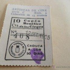 Cupones ONCE: ANTIGUO CUPON ANTERIORES ONCE 1935 FEDERACION HISPANICA DE CIEGOS ARTISTAS DE CINE PAUL MUNI. Lote 49093113