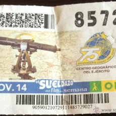 Cupones ONCE: CUPÓN DE LA ONCE. 29 DE NOVIEMBRE DE 2014. DEDICADO AL CENTRO GEOGRÁFICO DEL EJÉRCITO.. Lote 52897681