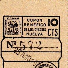 Cupones ONCE: CUPON DE LA SOCIEDAD FEDERACCION HISPANICA DE HUELVA 1935. Lote 53099947