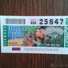 Billets ONCE: CUPÓN DE LA ONCE 29-07-05 BAJADA DE LA RAMA, AGAETE. Lote 54190046
